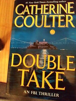Catherine Coulter Double Take Hard Cover Book 2007 An Fbi Thriller