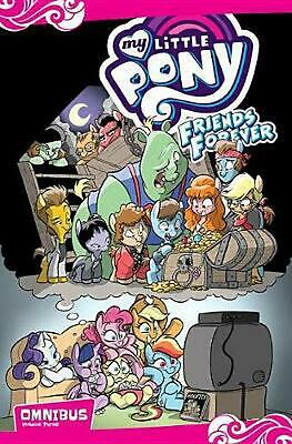 My Little Pony Friends Forever Omnibus, Vol. 3 by Jeremy Whitley Paperback Book