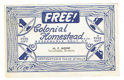 Free Colonial Homestead Gift Paper Scrip - M F Monk, Teviotdale Ontario