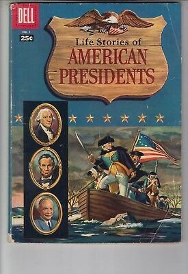 Life Stories of AMERICAN PRESIDENTS #1 Dell Giant 1957 VG