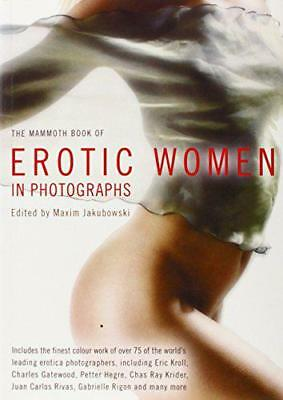 The Mammoth Book of Erotic Women in Photographs by  | Paperback Book | 978184119
