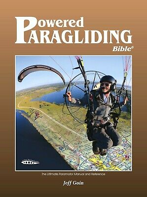 PPG Bible 5 for Powered Paragliding, Paramotor by Jeff Goin