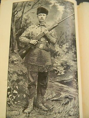 HUNTING TRIPS OF A RANCMAN by THEODORE ROOSEVELT 1885