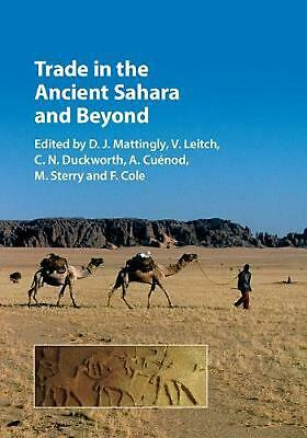 Trade in the Ancient Sahara and Beyond by Edited By D.J. Matt Hardcover Book Fre