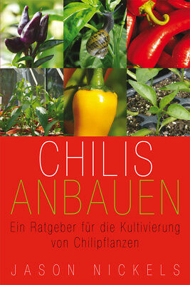 Chilis Anbauen, Jason Nickels