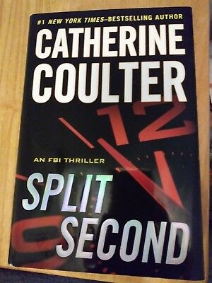 Catherine Coulter Split Second Hard Cover Book 2011 An Fbi Thriller