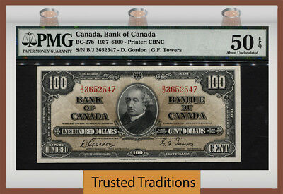 "TT BC-27b 1937 CANADA $100 ""SIR JOHN A. MACDONALD"" PMG 50 EPQ ABOUT UNCIRCULATED"