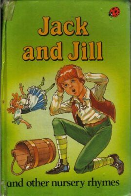 (Good)-Jack and Jill and Other Nursery Rhymes (Hardcover)--0721408648