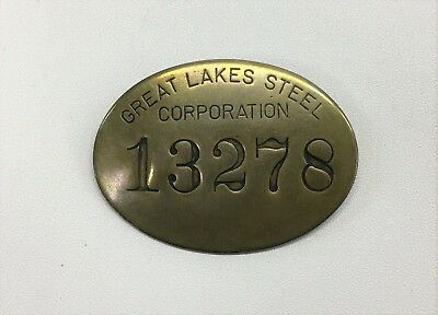 Large Oval Antique Vintage Great Lakes Steel Corporation Brass Employee Badge
