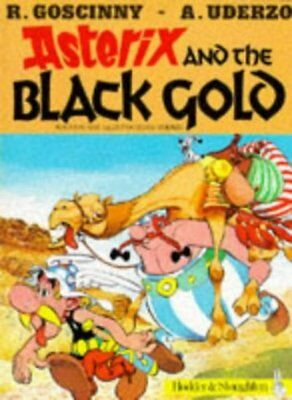 Asterix and the black gold by Ren Goscinny (Paperback)