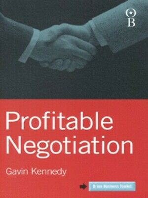 Orion business toolkit: Profitable negotiation by Gavin Kennedy (Paperback)