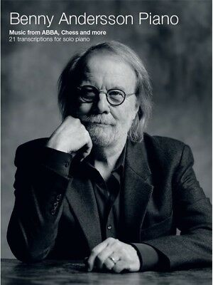 Benny Andersson Piano -Music from ABBA, Chess and more - 21 transcriptions  ...