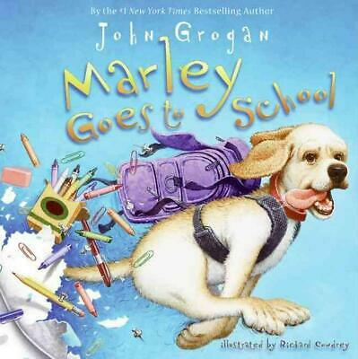 Marley Goes to School by John Grogan (English) Hardcover Book Free Shipping!