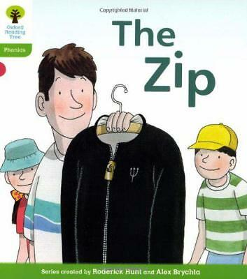 Oxford Reading Tree: Stage 2: Floppy's Phonics Fiction: The Zip by Roderick Hunt