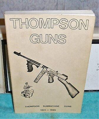 THOMPSON SUBMACHINE GUNS 1921 1945 War Dept tech manual guides illustrated how2