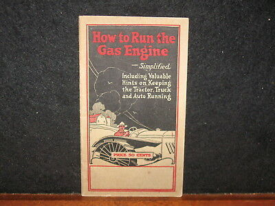Antique 1914 How to Run Gas Engine Tractor  Red Seal Battery Advertising Booklet