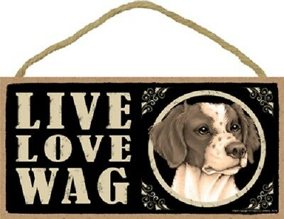 BRITTANY puppy LIVE LOVE WAG wood DOG SIGN hanging WALL PLAQUE Spaniel primitive