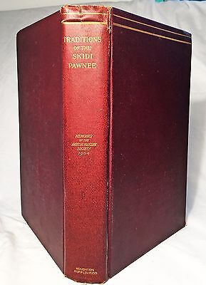 Traditions of the Skidi Pawnee by George Dorsey—Rare 1904 First Edition Hardback