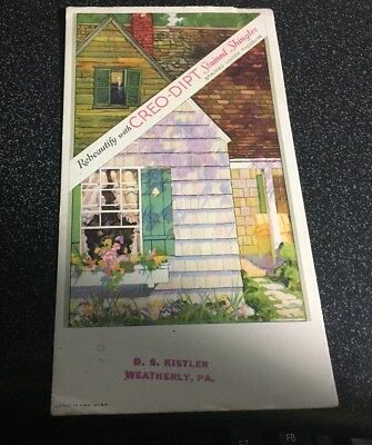 Litho Ad Blotter - Creo-Dipt Stained Shingles, D.s. Kistler, Weatherly, Pa
