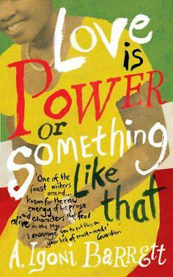 Love is Power or Something Like That by Barrett, A. Igoni | Paperback Book | 978