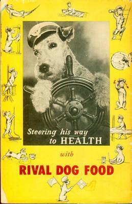 Rival Dog Food Advertising Promo Booklet -Tricks-Terrier-Dogs Of The World 1940