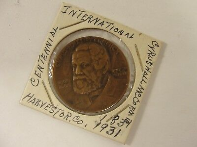 1831-1931 International Harvester Co Centennial of the Reaper Cyrus H.McCormick