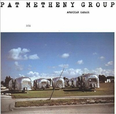 American Garage by Pat Metheny/Pat Metheny Group (CD, ECM 1979 - IMPORT GERMANY)