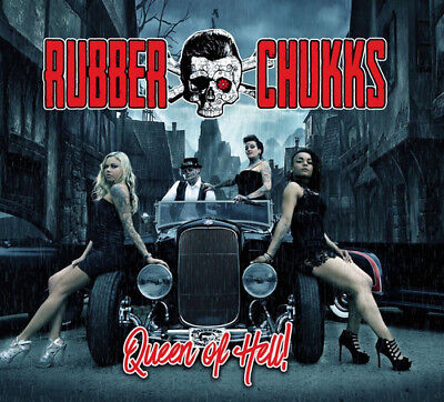 Rubber Chukks : Queen of Hell! CD (2017) ***NEW***