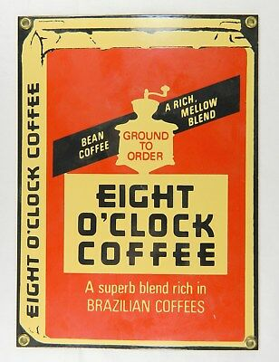 Eight O'clock Coffee Ande Rooney Reproduction Porcelain Metal Sign