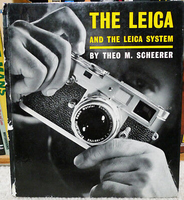 THE LEICA M3 AND THE LEICA SYSTEM by Theo M. Scheerer