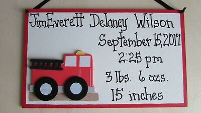 Firetruck baby stats birth sign NAME date time weight custom sign country cuties