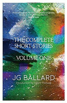 The Complete Short Stories: Volume 1: v. 1 by J. G. Ballard | Paperback Book | 9
