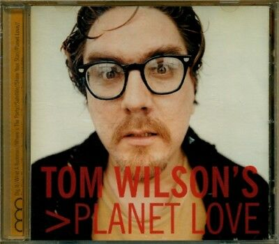Tom Wilson (Junkhouse) > Planet Love MEGA RARE OOP ORIG Canadian CD (Brand New!)