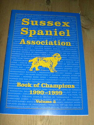 Rare Sussex Spaniel Book Of Champions 1990-1999 Vol 2 Limited Edition Dog Book