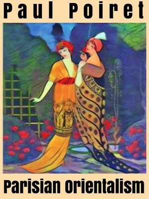 Paul Poiret High Quality Giclee Print 1920s French Fashion Designer Paris Orient