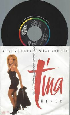 """7""""  Tina Turner – What You Get Is What You See"""