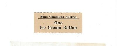 Austria Post WW2 American Zone command chit good for One Ice Cream Ration