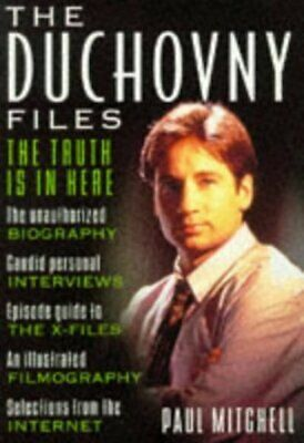 The Duchovny files: the truth is in here by Paul Mitchell
