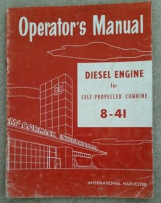 McCORMICK INTERNATIONAL DIESEL ENGINE FOR 8-41 COMBINE OPERATORS MANUAL