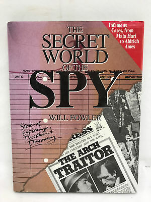 The Secret World Of The Spy Hardback Book by Will Fowler