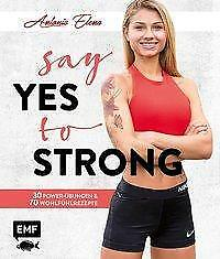 Say yes to strong - Antonia Elena - 9783863559090 PORTOFREI
