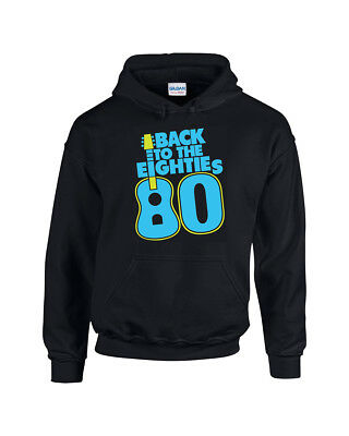 Funny Back To The 80's  - Unisex Printed Hoodie - Lots Of Great Colours