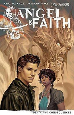 Angel & Faith Volume 4: Death and Consequences by Gage, Christos | Paperback Boo