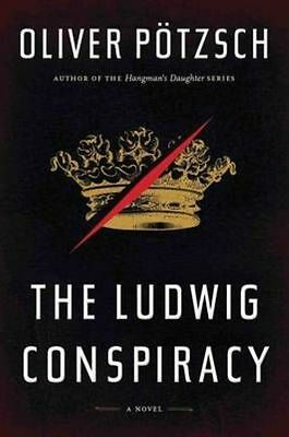 Ludwig Conspiracy, The by Potzsch, Oliver   Paperback Book   9780544227965   NEW