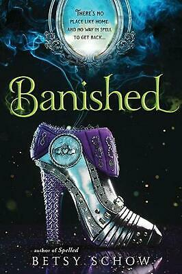 Banished by Betsy Schow Paperback Book Free Shipping!
