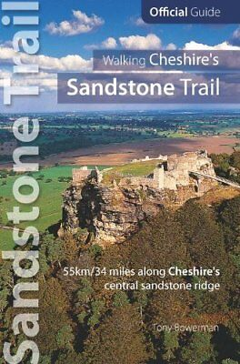 Walking Cheshire's Sandstone Trail : Official Guide - 34 miles along Cheshire's