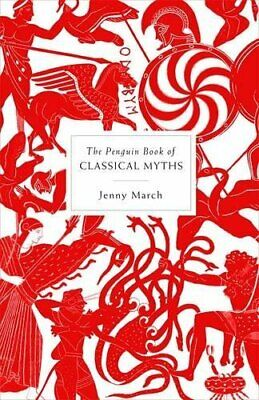 The Penguin Book of Classical Myths by March, Jenny Hardback Book The Fast Free