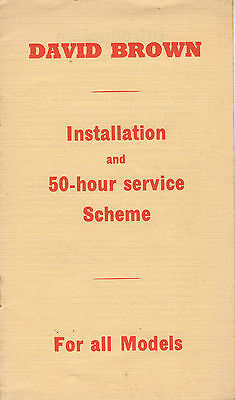 David Brown Tractor Installation And 50 Hour Service Scheme Booklet