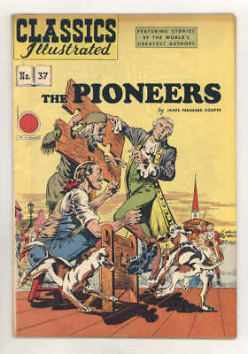 "CLASSICS ILLUSTRATED:THE PIONEERS #37 HRN62 with rare ""priceless"" cover. FINE"