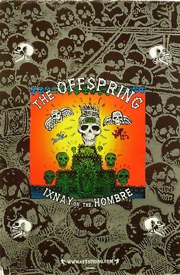 """THE OFFSPRING """"IXNAY ON THE HOMBRE"""" U.S. PROMO POSTER - Textured Paper Poster"""